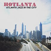 HOTLANTA by Mathis Thomas