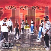 How We Roll by Various Artists