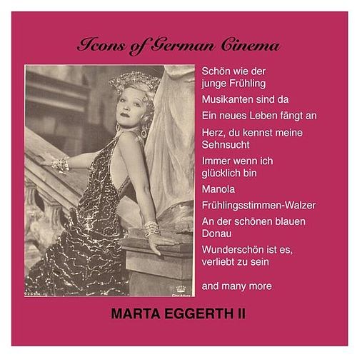 Marta Eggerth, Vol. 2 (1934-1938) by Marta Eggerth