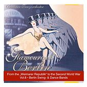 Glamourwelt Berlin, Vol. 8: Die großen Berliner Tanzorchester (Berlin Swing and Dancebands from the Weimarer Republik to Second World War) (1933-1944) by Various Artists