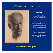 The Great Conductors: Wilhelm Furtwängler, Vol. 1 by Berlin Philharmonic Orchestra