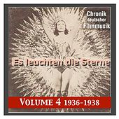 History of German Film Music, Vol. 4: Es leuchten die Sterne (The stars are gleaming) (1937-1938) by Various Artists
