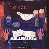 True North by Pat Coil