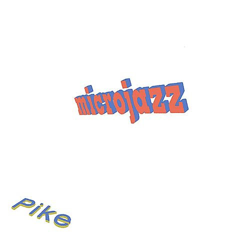 microjazz by Kevin Pike