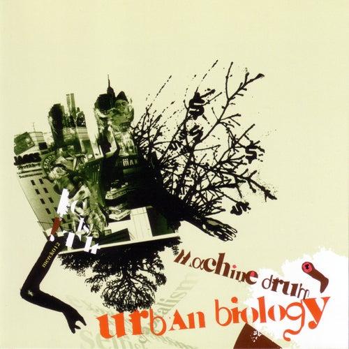 Urban Biology by Machinedrum