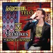 Ai Se Eu Te Pego by Michel Teló