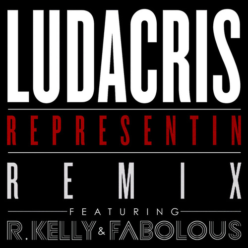 Representin Remix by Ludacris
