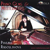 Piano Gems and Masterpieces by Pavlina Radoslavova