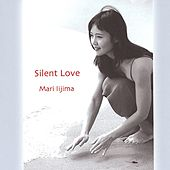 Silent Love by Mari Iijima