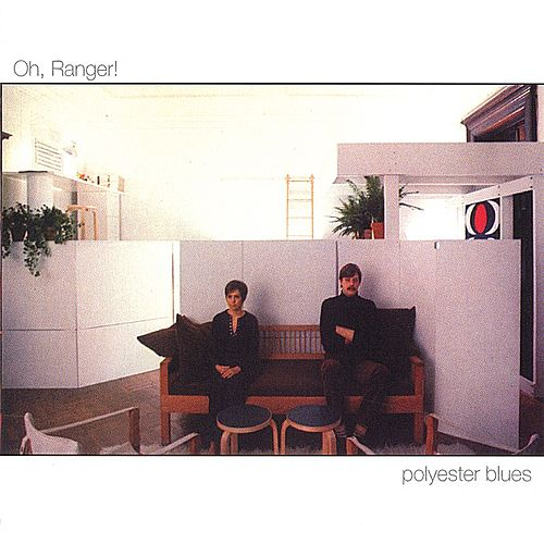 polyester blues by Ranger! Oh