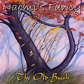 The Old Bush by Naomi's Fancy