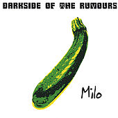 Darkside of the Rumours by Milo