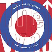 Who's Not Forgotten, FDR's Tribute to the Who by Various Artists