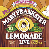 Lemonade: LIVE by Mary Prankster