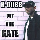 OUT THE GATE by Various Artists