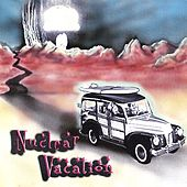 Nuclear Vacation by Voodoo Court