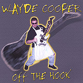 Off The Hook! by Wayde Cooper