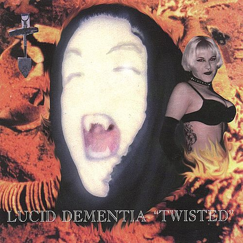 Twisted by Lucid Dementia