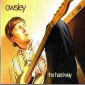 The Hard Way by Owsley