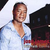 With Faith / Con Fé by Jose´ James