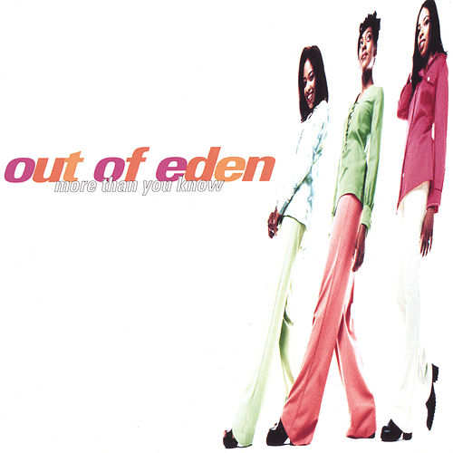 More Than You Know by Out Of Eden