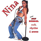 new school rock, rhythm & grooves by Nina