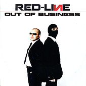 Out of Business by The RedLine
