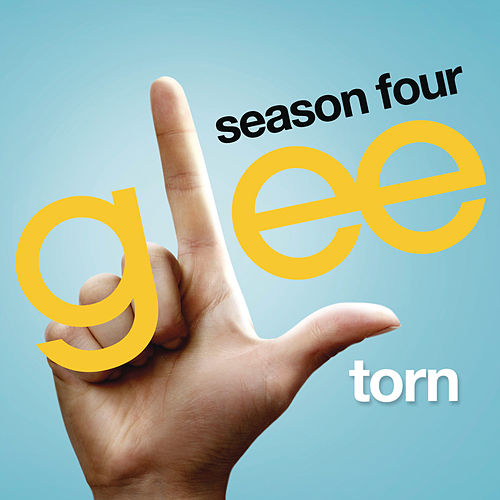 Torn (Glee Cast Version) by Glee Cast