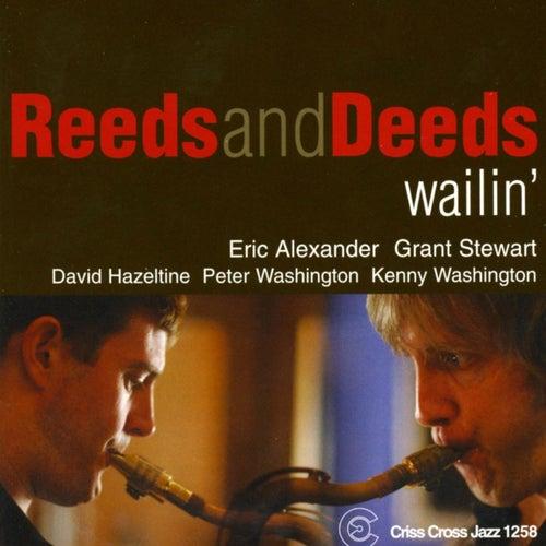 Wailin' by Reeds & Deeds