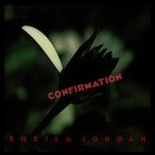 Confirmation by Sheila Jordan