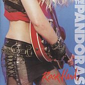Rock Hard/Live Nymphomania by The Pandoras