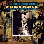Fastball: Live At The Left Bank by Freddie Hubbard