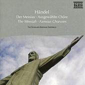 Handel: Messiah  - Famous Choruses by The Scholars Baroque Ensemble