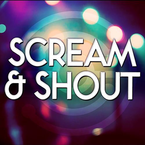 Scream & Shout by Audio Groove