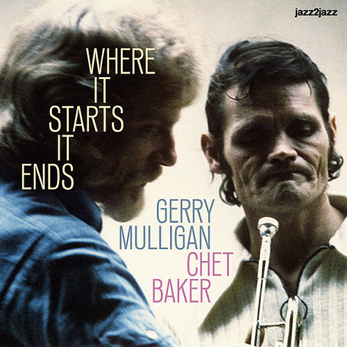 Where It Starts It Ends by Gerry Mulligan