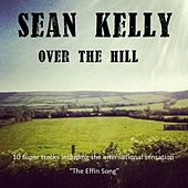 Over the Hill by Sean Kelly