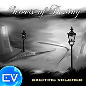 Streets of Destiny by Exciting Valence