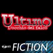 Ultimo - L'Occhio del Falco by Ennio Morricone