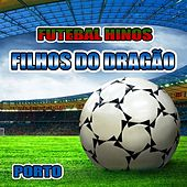 Filhos do Dragão - Hino do Porto by The World-Band