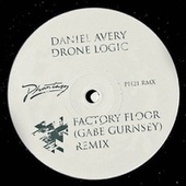 Drone Logic (Factory Floor / Gabe Gurnsey Remix) by Daniel Avery