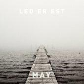 May by Led Er Est