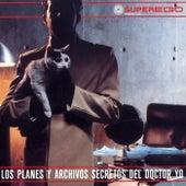 Los Planes y Archivos Del Doctor Yo (Vol 1) by Various Artists