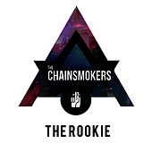 The Rookie by The Chainsmokers