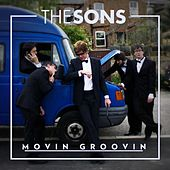 Moovin Groovin by The Sons