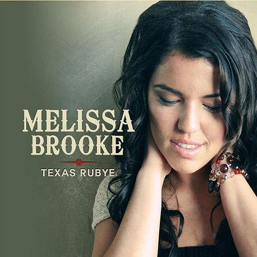 Texas Rubye by Melissa Brooke