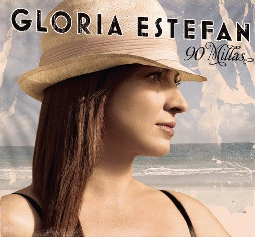 90 Millas by Gloria Estefan