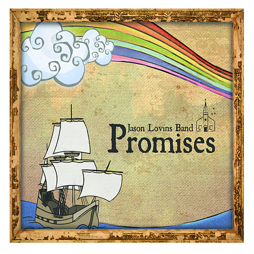 Promises by The Jason Lovins Band