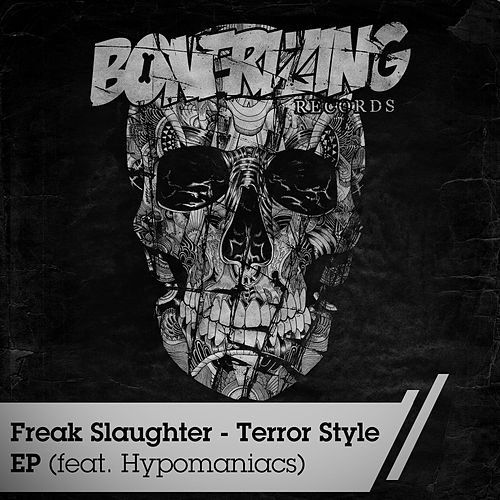 Terror Style by Freak Slaughter