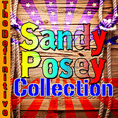 The Definitive Sandy Posey Collection by Sandy Posey