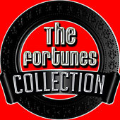 The Fortunes Collection by The Fortunes